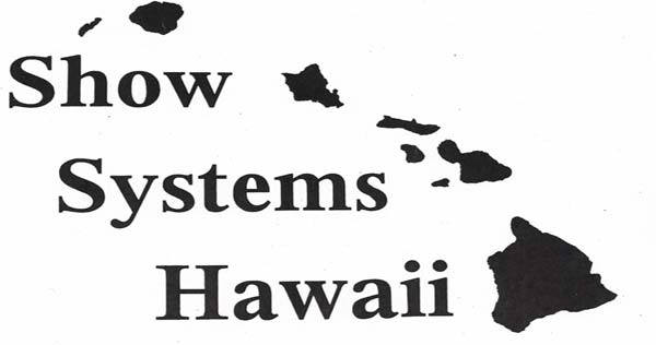 Show Systems Hawaii